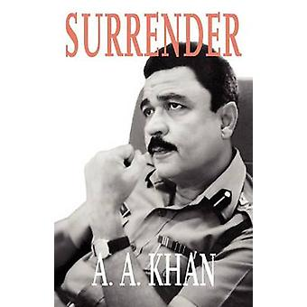 Surrender by Khan & A. A.