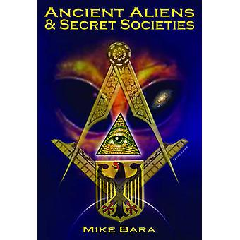 Ancient Aliens amp Secret Societies von Mike Bara