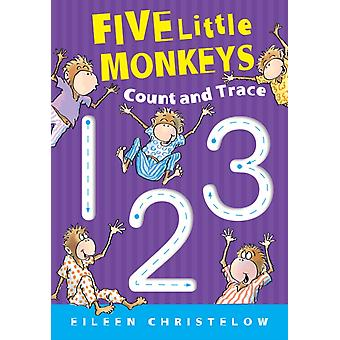 Five Little Monkeys Count and Trace by Christelow & Eileen