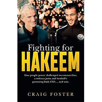 Fighting for Hakeem by Craig Foster - 9780733643163 Book