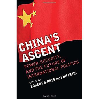 Kinas stigningen - Power - säkerhet- och framtidens internationella Po