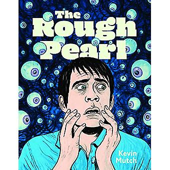 The Rough Pearl by Kevin Mutch - 9781683962847 Book