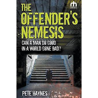 The Offenders Nemesis by Pete Haynes - 9781910705445 Book