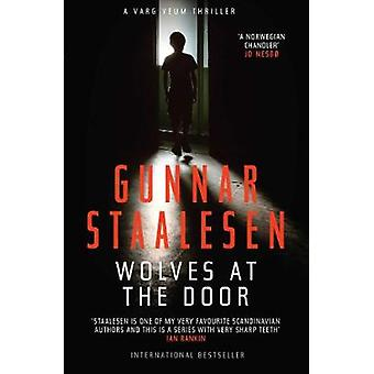 Wolves at the Door by Gunnar Staalesen - 9781912374410 Book