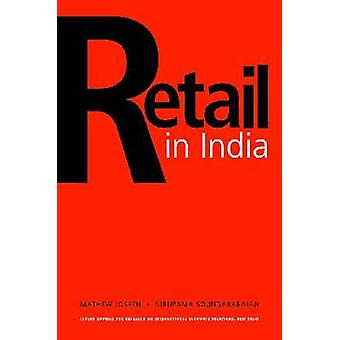 Retail in India - A Critical Assessment by Mathew C. Joseph - Nirupama