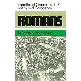 Romans - Liberty & Conscience by D Martyn Lloyd-Jones - 9780851518