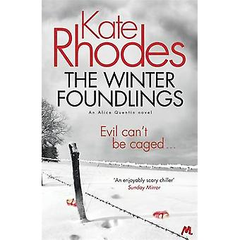 The Winter Foundlings by Kate Rhodes - 9781444738841 Book
