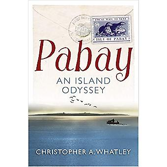 Pabay - An Island Odyssey by Christopher Whatley - 9781780275796 Book