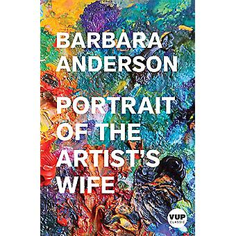 Portrait of the Artist's Wife by Barbara Anderson - 9781776562121 Book