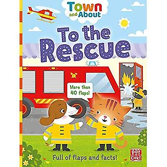 Town and About: To the Rescue: A board book filled with flaps and facts (Town and About) [Board book]