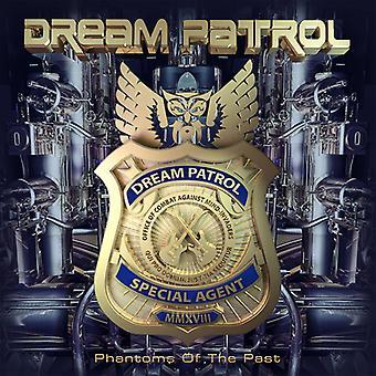 Dream Patrol - Phantoms of the Past [CD] USA import