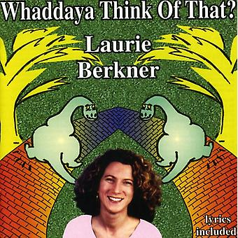 Laurie Berkner - Whaddaya Think of That? [CD] USA import