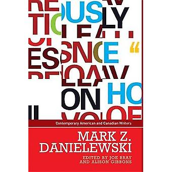مارك دانييليفسكي من قبل جو براي -- 9780719082627 كتاب