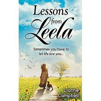 Lektioner från Leela - Ibland måste du låta livet leva dig av Liann