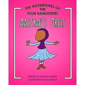 Aaliyah's Dress by Hannah Morris - 9781912274062 Book