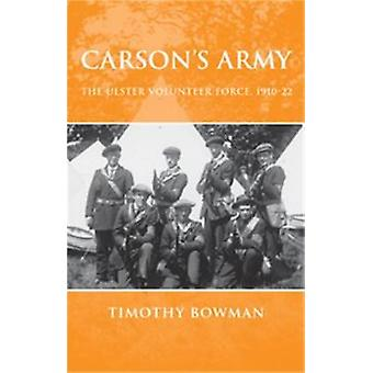 Carsons Army by Timothy Bowman