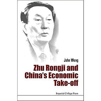 Zhu Rongji and China's Economic TakeOff