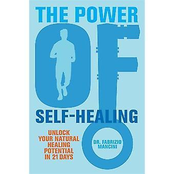 Kraft af selv-healing 9781848506435