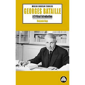 Georges Bataille by Benjamin Noys