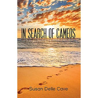 In Search of Cameos by Susan Delle Cave