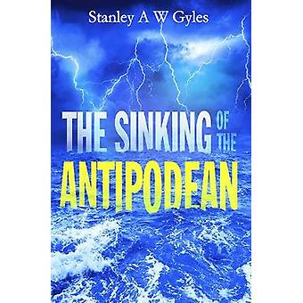 The Sinking of the Antipodean