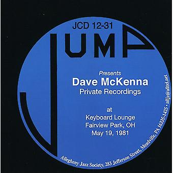 Dave McKenna - Private Recordings-at Keyboard Lounge Fairview Par [CD] USA import