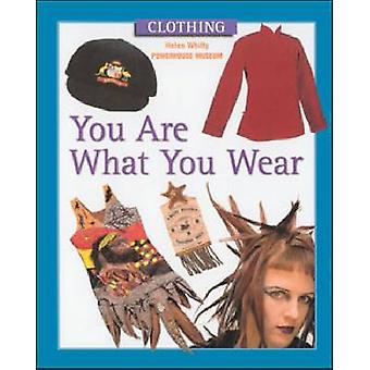 You are What You Wear by Helen Whitty - 9780791065778 Book
