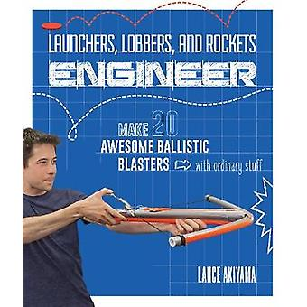 Launchers - Lobbers - and Rockets Engineer - Make 20 Awesome Ballistic