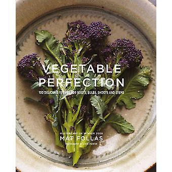 Plantaardige perfectie - 100 heerlijke recepten voor wortels - lampen - Shoot