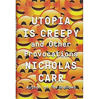 Utopia er skumle: Og andre provokasjoner