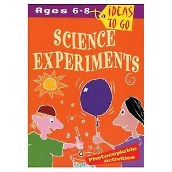 Vitenskapelige eksperimenter: Alderen 6-8: eksperimenter gnisten nysgjerrighet og utvikle vitenskapelig tenkning (ideer å gå)
