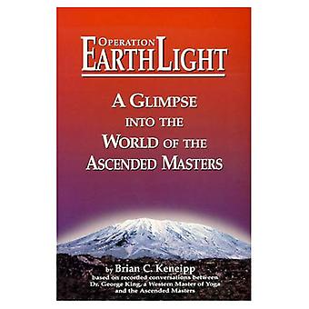 Operation Earth Light: A Glimpse into the World of the Ascended Masters