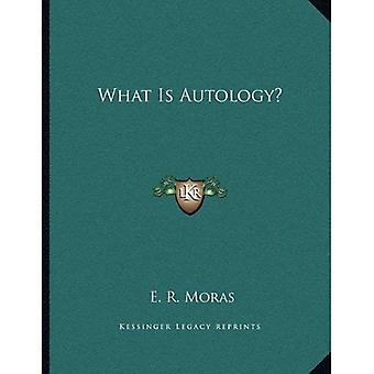 What Is Autology?