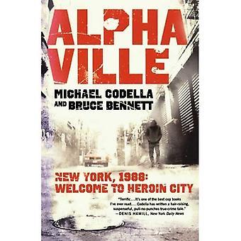 Alphaville: New York 1988: Welkom bij heroïne stad