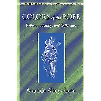Colors of the Robe: Religion, Identity, and Difference (Studies in Comparative Religion): Religion, Identity, and Difference (Studies in Comparative Religion)