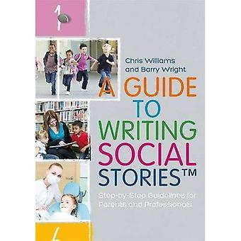 Una guida alla scrittura sociale Stories (TM)
