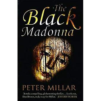 TheBlack Madonna by Millar, Peter ( Author ) ON Aug-25-2011, Paperback
