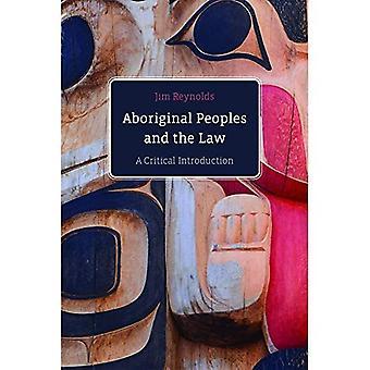 Inheemse volkeren en de wet: A Critical Introduction