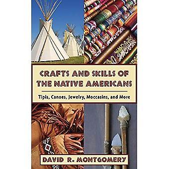 Artes y habilidades de los nativos americanos: Tipis, canoas, joyería, mocasines y más