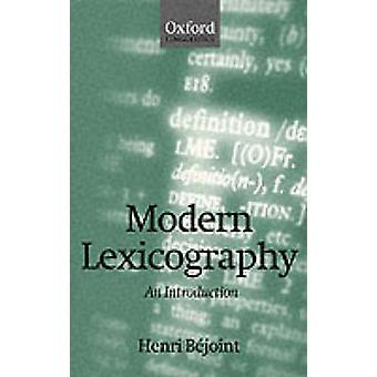 Modern Lexicography An Introduction by Bejoint & Henri