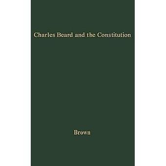 تشارلز بيرد والدستور بالتحليل النقدي لتفسير الدستور قبل الدون روبرت براون آند الاقتصادية