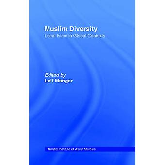 Muslim Diversity by Manger & Leif