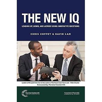 De nieuwe IQ aanloop verticaal en horizontaal in met behulp van innovatieve vragen door Coffey & Chris