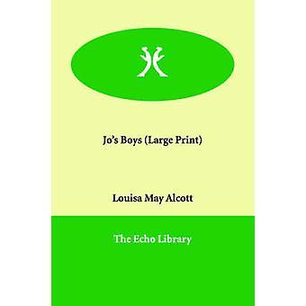 Jos Boys by Alcott & Louisa May