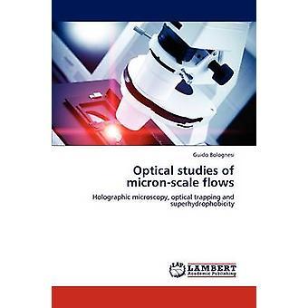 Optische Studies van MicronScale stroomt door Bolognesi & Guido