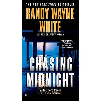 Chasing Midnight by Randy Wayne White - 9780425250617 Book