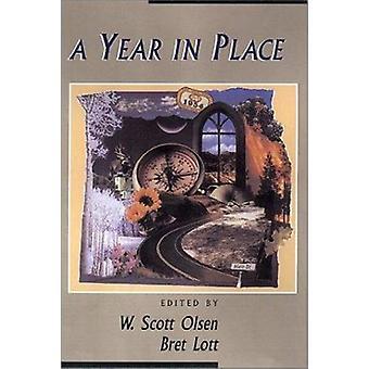 A Year in Place by W Scott Olsen - Bret Lott - 9780874806731 Book