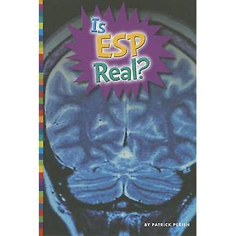 Is ESP Real? by Patrick Perish - 9781607533887 Book