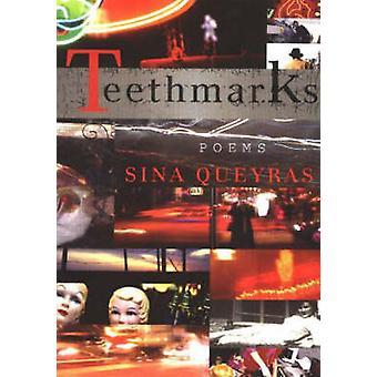 Teeth Marks - Poems by Sina Queyras - 9780889711938 Book