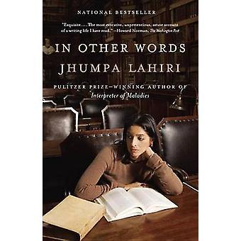 In Other Words by Jhumpa Lahiri - MS Ann Goldstein - 9781101911464 Bo
